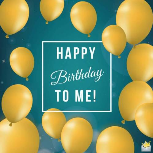 Happy-Birthday-to-myself-on-pic-with-balloons-1