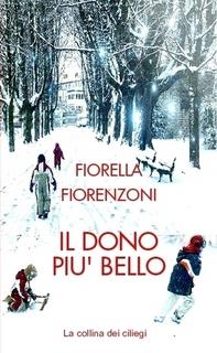 Il dono più bello di Fiorella Fiorenzoni