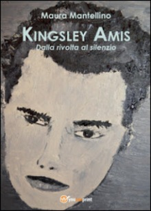 inter kingsley amis dallainter rivolta al silenzio