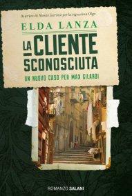 libri la-cliente-sconosciuta-di-elda-lanza