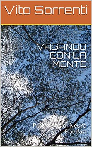 Vagando con la mente, di Vito Sorrenti