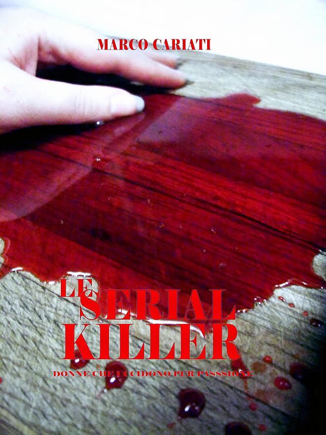 Le Serial Killer di Marco Cariati