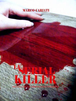 le-serial-killer-di-marco-cariati