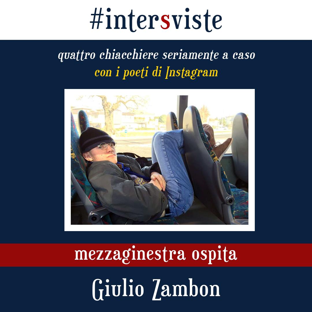 #InterSviste: il poeta da supermercato GiulioZambon