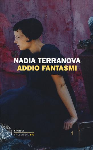 Novità in libreria: ADDIO FANTASMI di NadiaTerranova