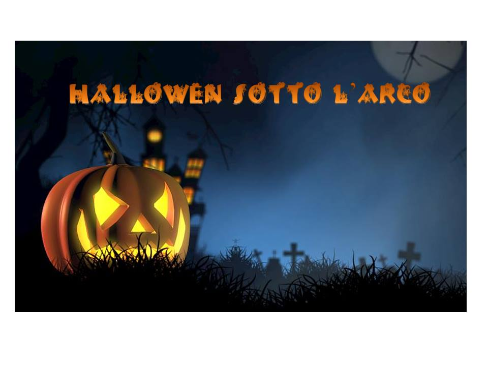 Halloween sotto l'Arco