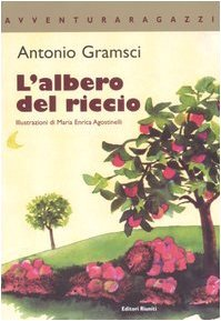 L'albero del riccio – AntonioGramsci