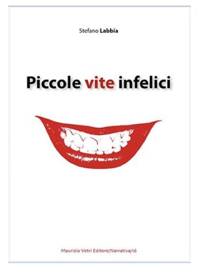 Piccole Vite Infelici