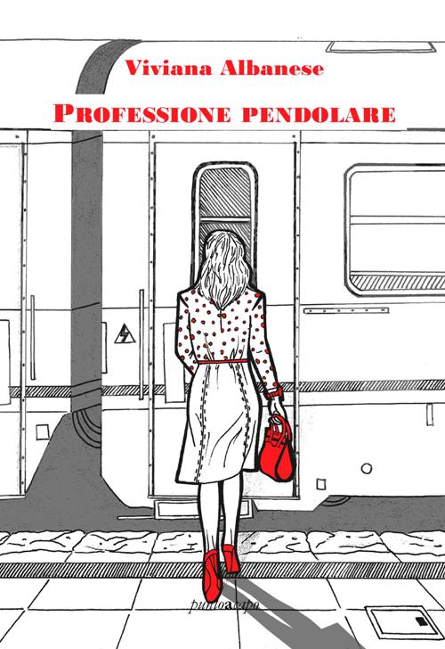 Viviana ALBANESE Professione pendolare COP FRONTE RIDOTTA