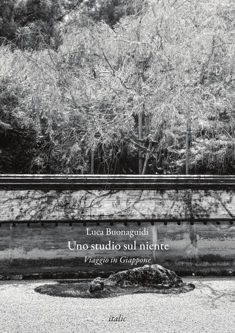 Luca Buonaguidi, Uno studio sul niente – Viaggio inGiappone