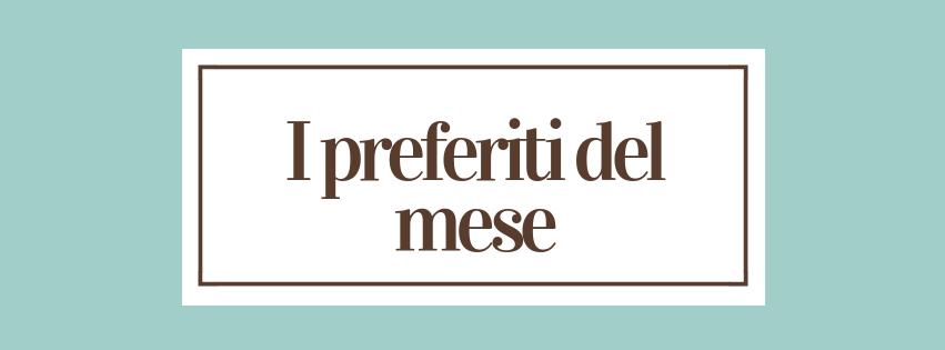 I preferiti del mese ||GENNAIO