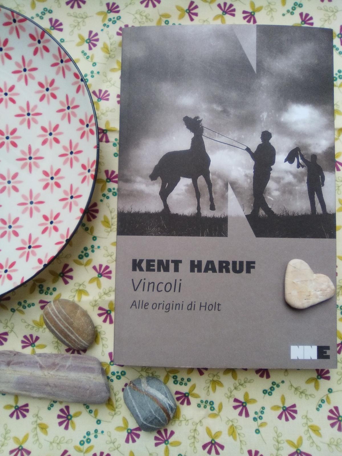 Kent Haruf, Vincoli. Alle origini diHolt