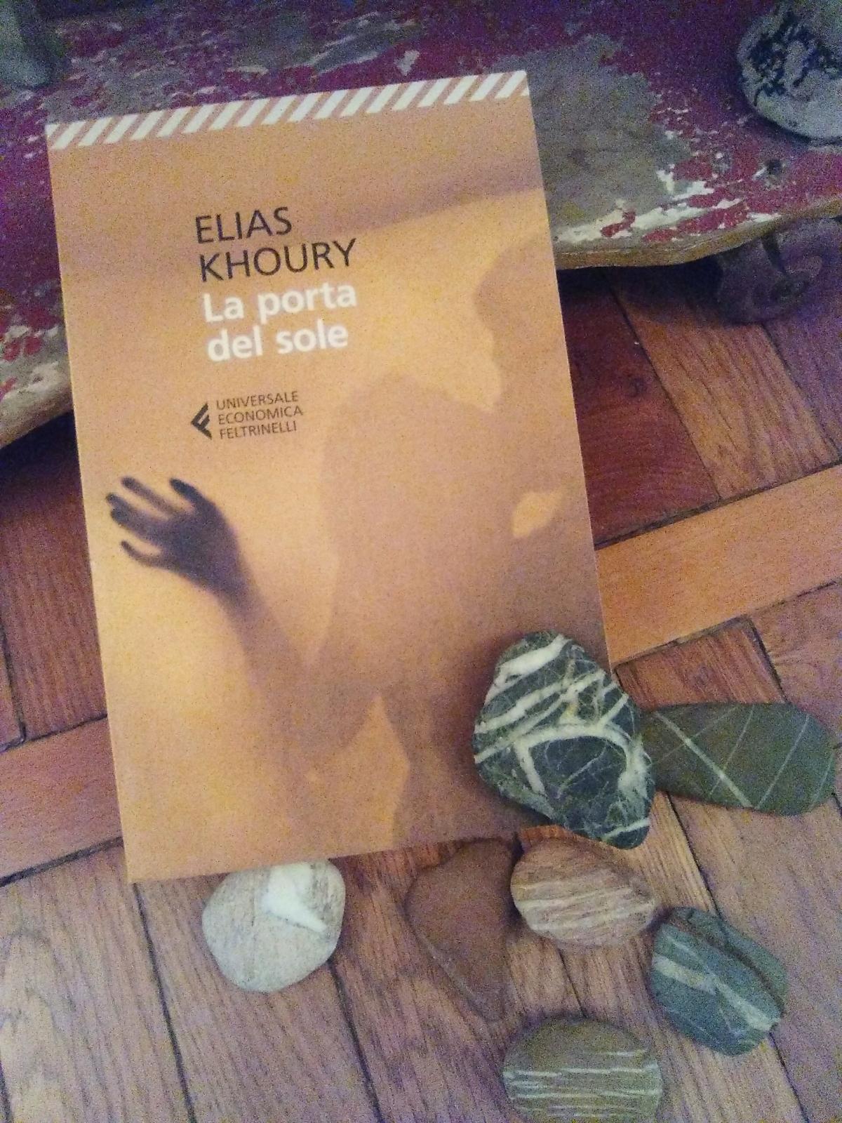 """Elias Khoury, La porta del sole. """"Cammino, cammino,cammino"""""""