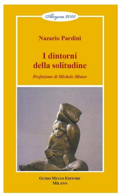 NAZARIO PARDINI I DINTORNI DELLA SOLITUDINE