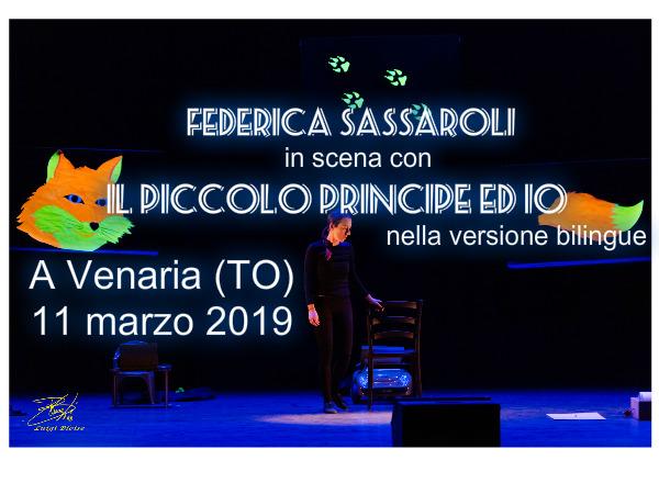 """Federica Sassaroli in scena con """"Il Piccolo Princip ed io"""", nella versionebilingue"""