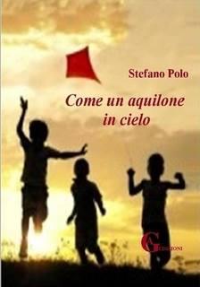 Stefano Polo Come un Aquilone