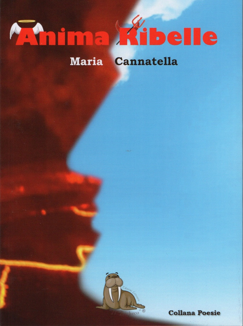 Anima Ribelle di Maria Cannatella