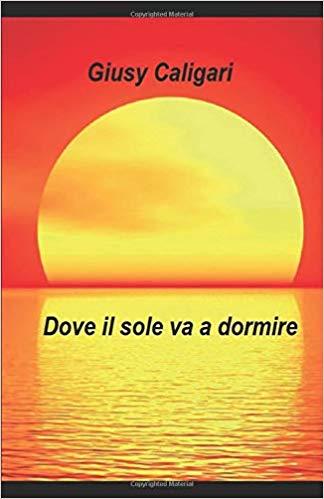DOVE IL SOLE VA A DORMIRE.jpg