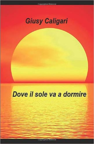 FOTO COPERTINA DOVE IL SOLE VA A DORMIRE