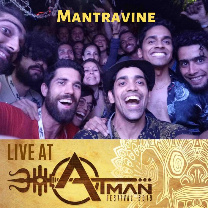 """""""Atman Festival 2019"""" Live byMantravine"""
