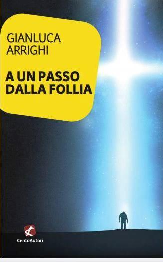 Cover A UN PASSO DALLA FOLLIA