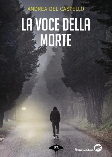 """Recensione del Thriller """"La Voce della Morte"""" di Andrea delCastello"""