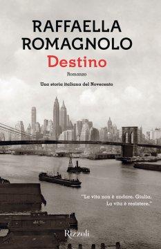 Momenti di Cultura. Destino di Raffaella Romagnolo. Breve recensione di Maurizio Coscia(Sargon)