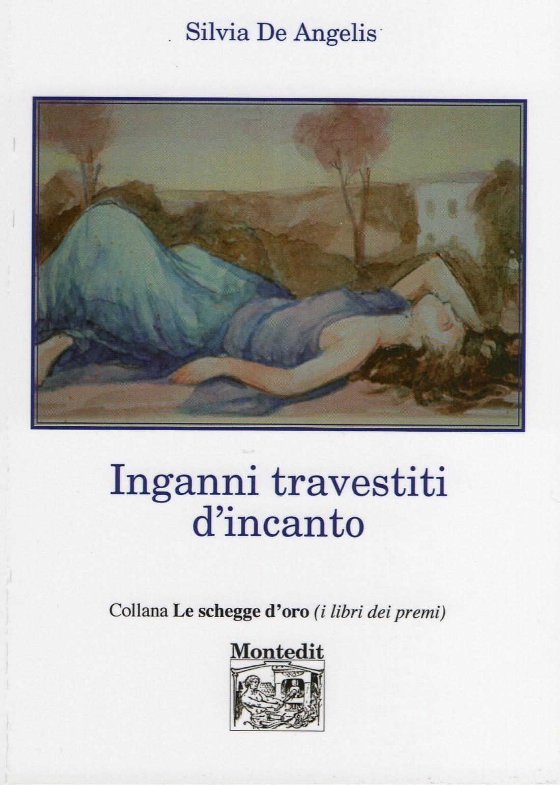 Inganni travestiti d'incanto di Silvia De Angelis.jpg