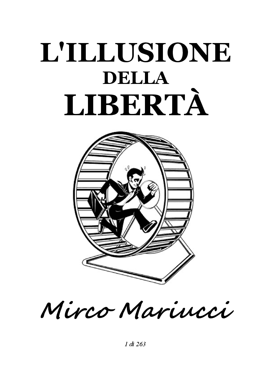 La libertà è solo un illusione