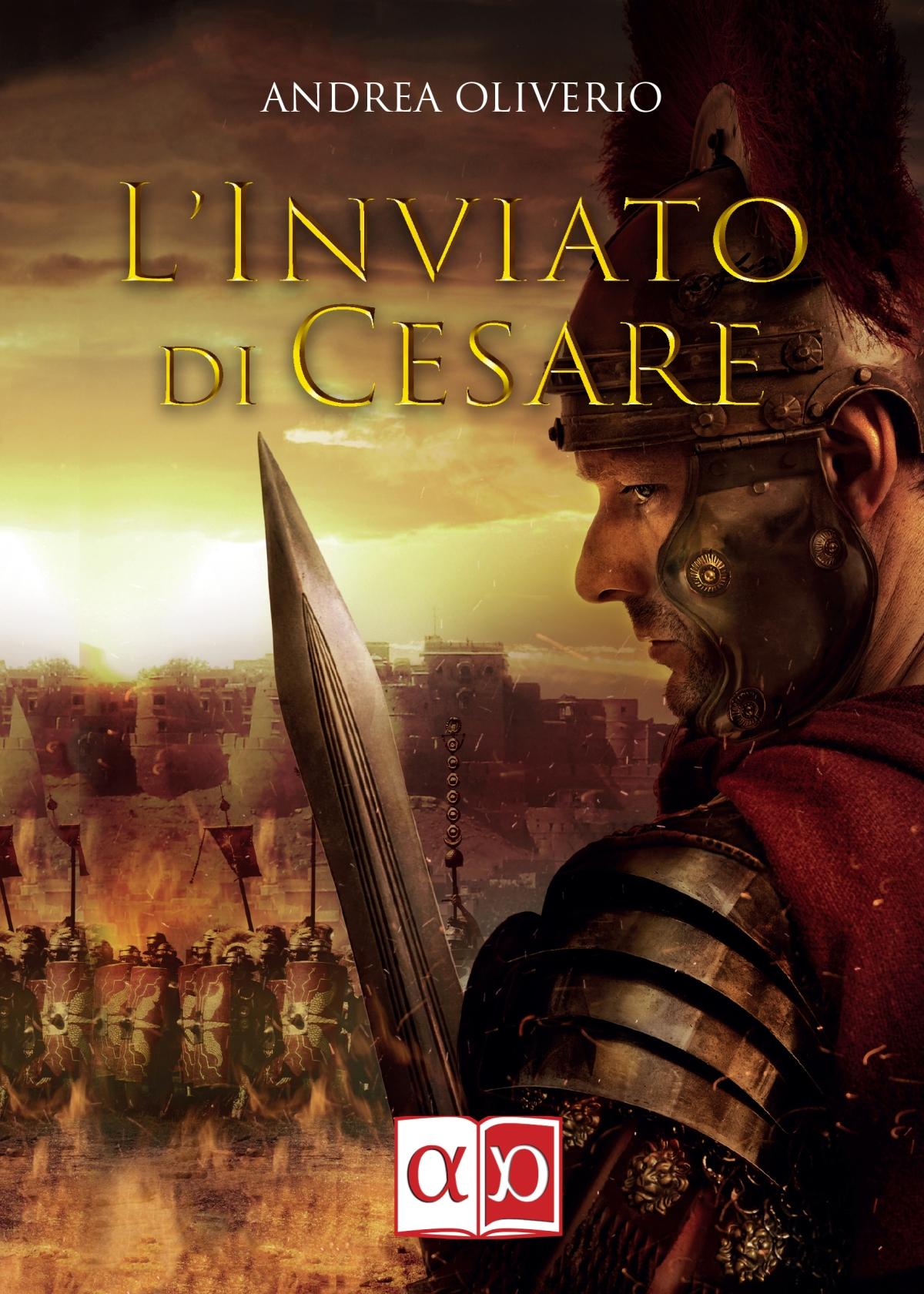 """Segnalazione del Romanzo Storico """"L'inviato di Cesare"""" di AndreaOliverio"""