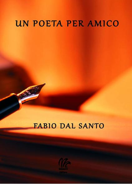 Un poeta per amico, di Fabio Dal Santo