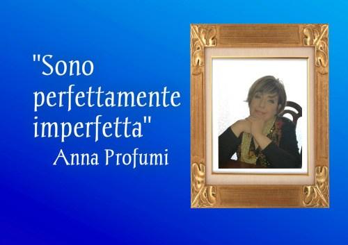Anna Profumi – Una scrittrice tutta davivere