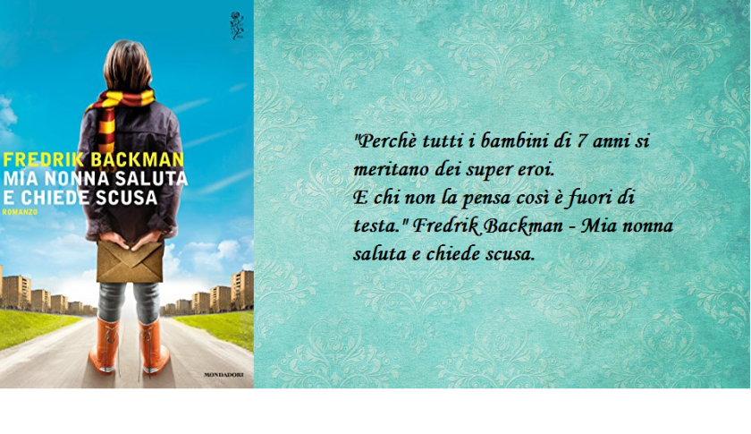 Fredrik Backman, Mia nonna saluta e chiede scusa, libro, Mondadori