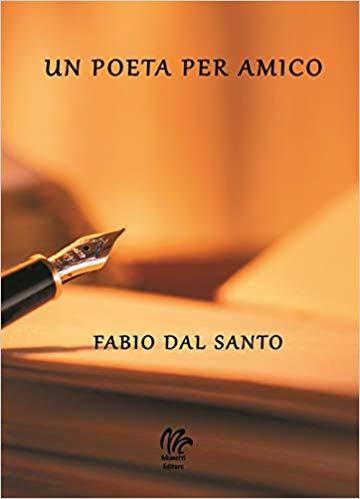 Un poeta per amico di Dal santo Fabbio.jpg