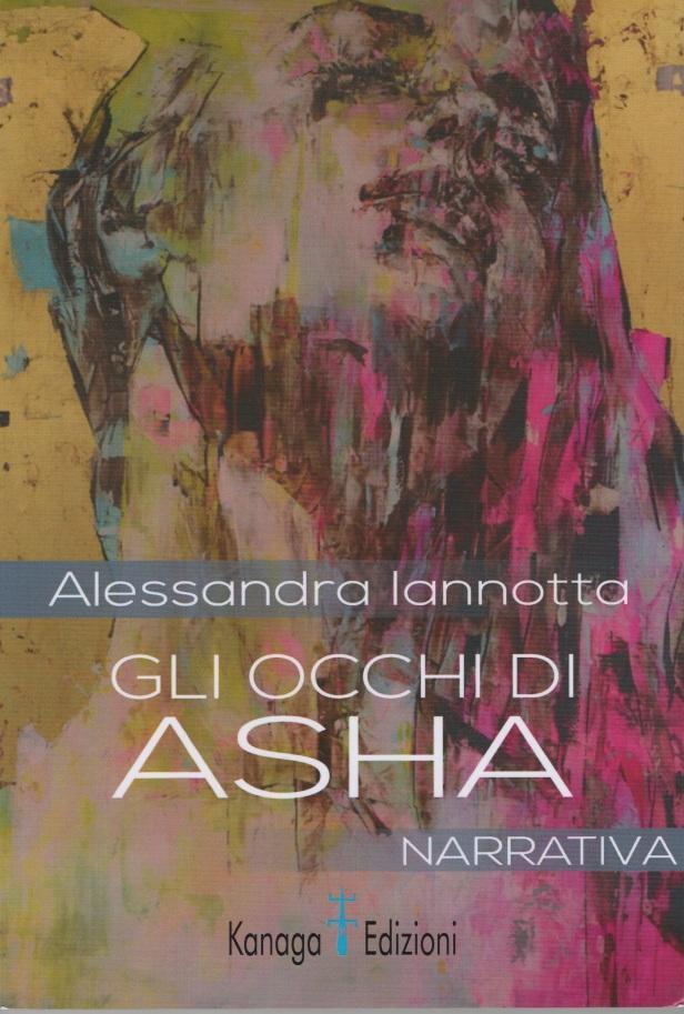 Gli Occhi di Asha, di Alessandra Iannotta