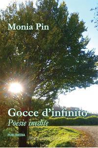 Gocce d'infinito di Monia Pin