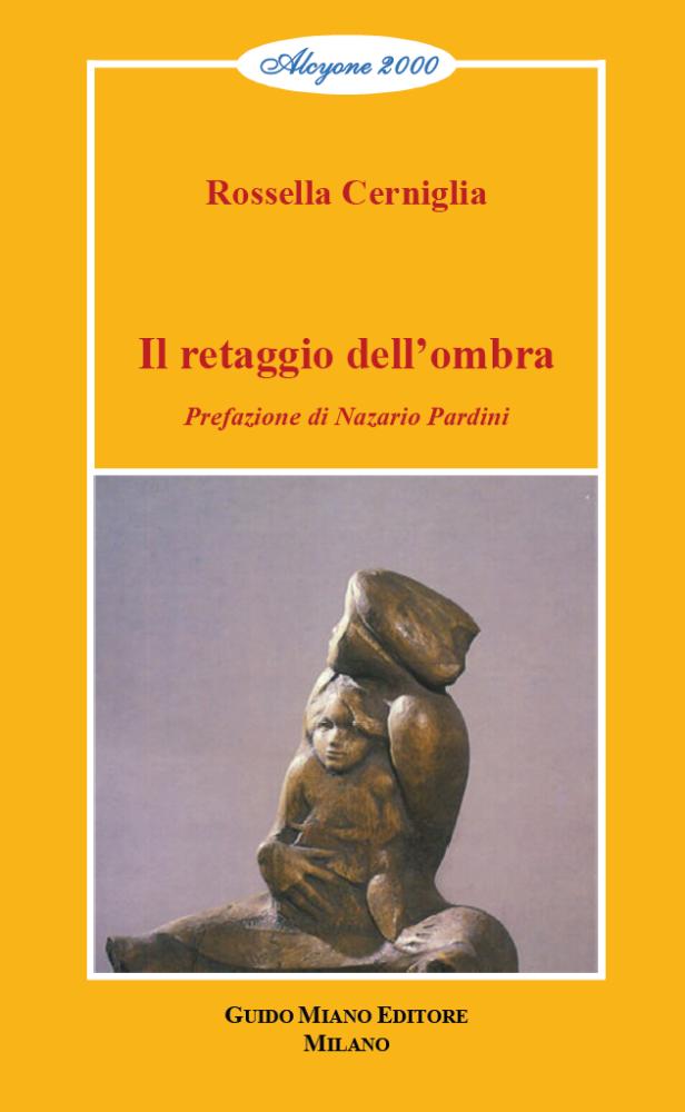 """Rossella Cerniglia, """"Il retaggio dell'ombra"""" (Ed. Miano)"""